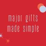 major gifts made simple